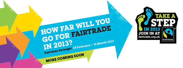 Fairtrade Fortnight 2013